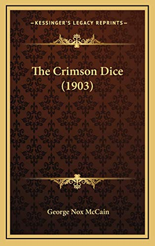 9781167112232: The Crimson Dice (1903)