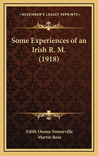 9781167112294: Some Experiences of an Irish R. M. (1918)
