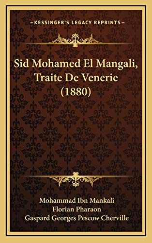9781167112782: Sid Mohamed El Mangali, Traite De Venerie (1880) (French Edition)