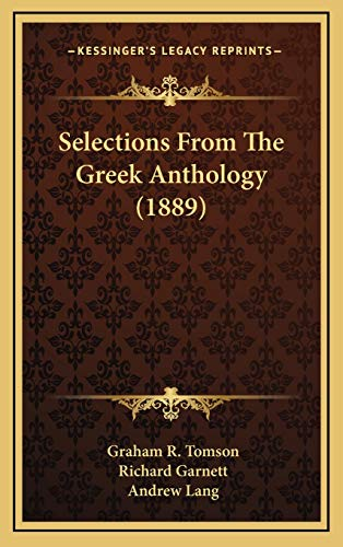 9781167114618: Selections From The Greek Anthology (1889)