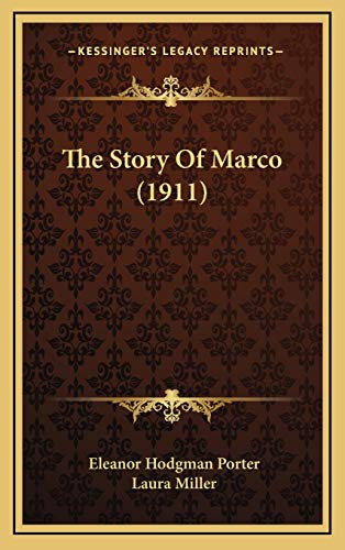 9781167116452: The Story Of Marco (1911)