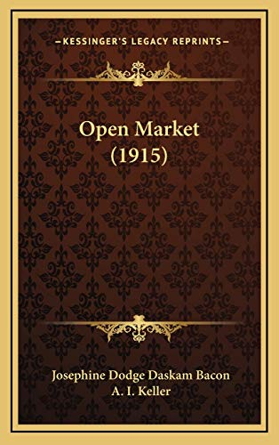 9781167117732: Open Market (1915)