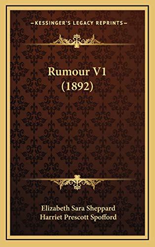 Rumour V1 (1892) (Hardback): Elizabeth Sara Sheppard