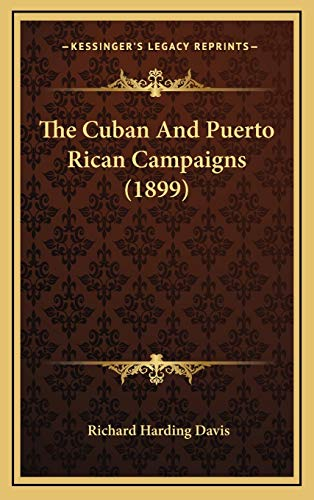 9781167121531: The Cuban And Puerto Rican Campaigns (1899)