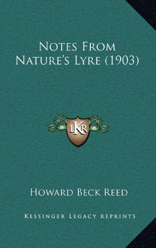 9781167121753: Notes From Nature's Lyre (1903)