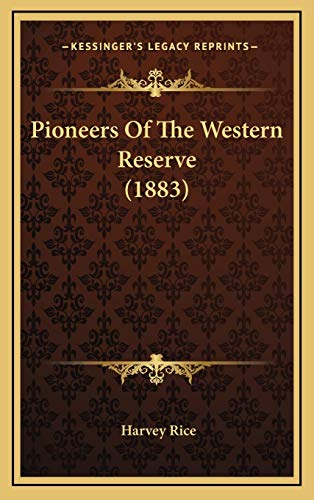 9781167123252: Pioneers Of The Western Reserve (1883)