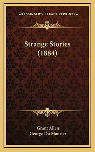 9781167128776: Strange Stories (1884)