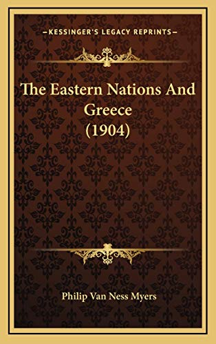 9781167134029: The Eastern Nations And Greece (1904)