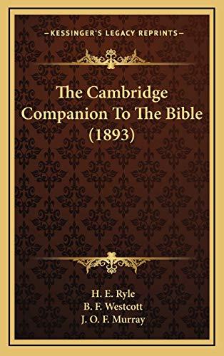 9781167135842: The Cambridge Companion To The Bible (1893)