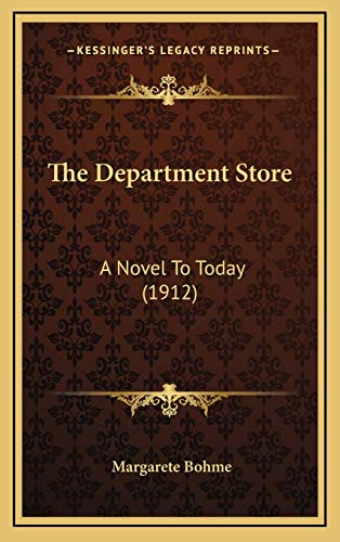9781167136962: The Department Store: A Novel to Today (1912)