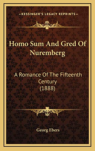 Homo Sum And Gred Of Nuremberg: A