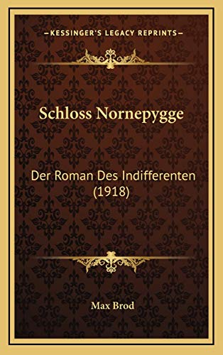 9781167139765: Schloss Nornepygge: Der Roman Des Indifferenten (1918)