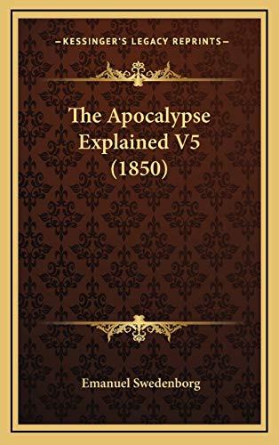 9781167141614: The Apocalypse Explained V5 (1850)