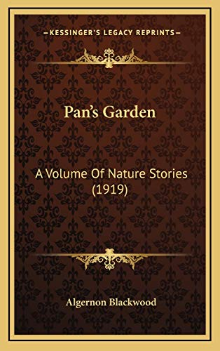 9781167142062: Pan's Garden: A Volume Of Nature Stories (1919)