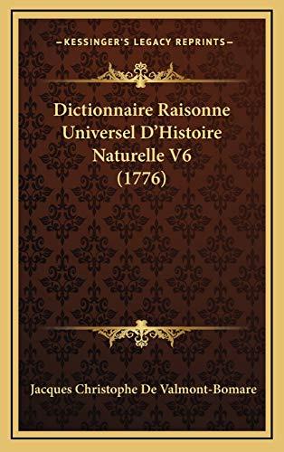 9781167142857: Dictionnaire Raisonne Universel d'Histoire Naturelle V6 (1776)