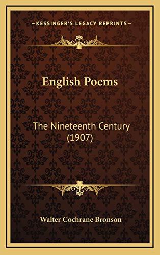 9781167145056: English Poems: The Nineteenth Century (1907)
