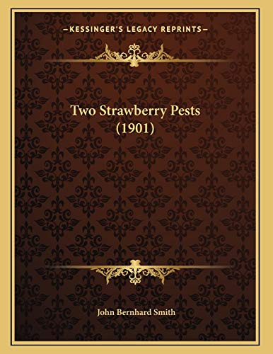 9781167154300: Two Strawberry Pests (1901)