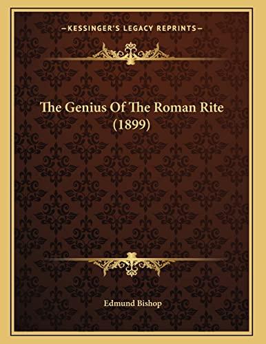 9781167155895: The Genius Of The Roman Rite (1899)