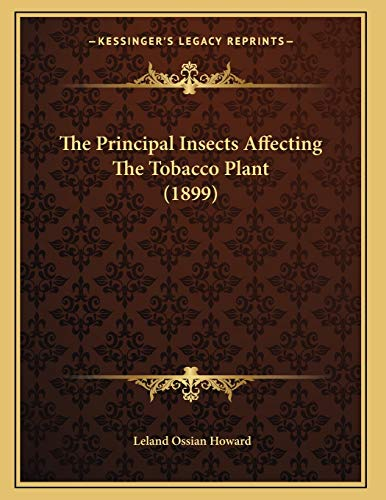 9781167159121: The Principal Insects Affecting The Tobacco Plant (1899)