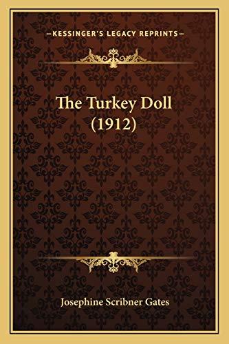 9781167173790: The Turkey Doll (1912)