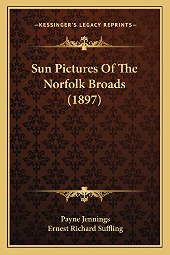 9781167183393: Sun Pictures Of The Norfolk Broads (1897)