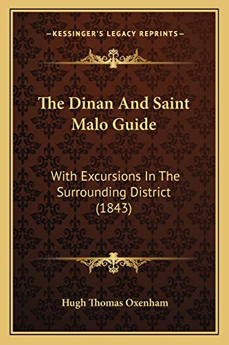 9781167187919: The Dinan and Saint Malo Guide: With Excursions in the Surrounding District (1843)