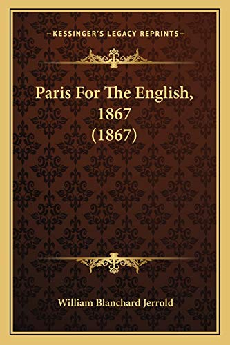 9781167199004: Paris For The English, 1867 (1867)