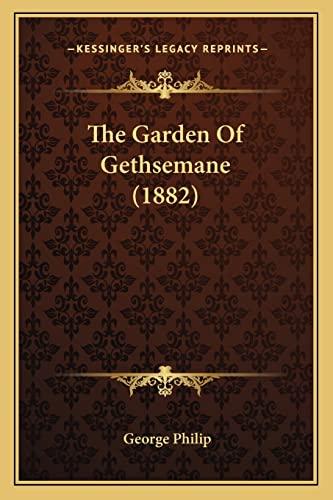 9781167200885: The Garden of Gethsemane (1882)
