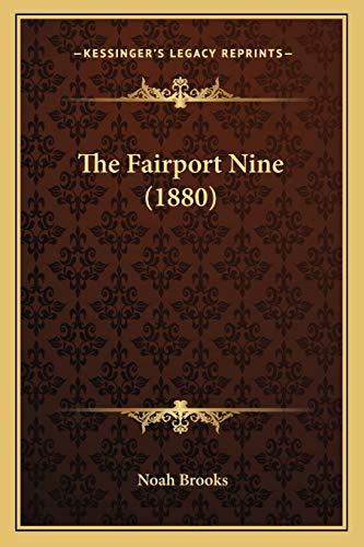 9781167201608: The Fairport Nine (1880)