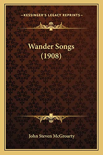 9781167202353: Wander Songs (1908)