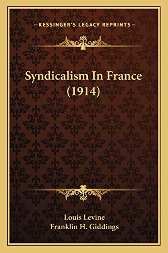 9781167205880: Syndicalism In France (1914)