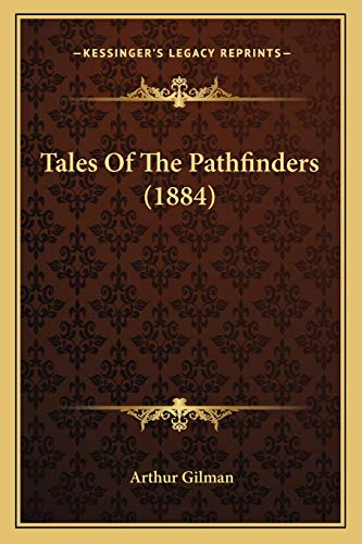 9781167207112: Tales Of The Pathfinders (1884)