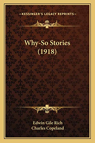 9781167207747: Why-So Stories (1918)