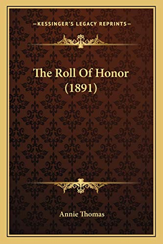 9781167223433: The Roll Of Honor (1891)
