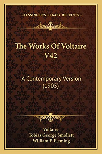 9781167227530: The Works Of Voltaire V42: A Contemporary Version (1905)