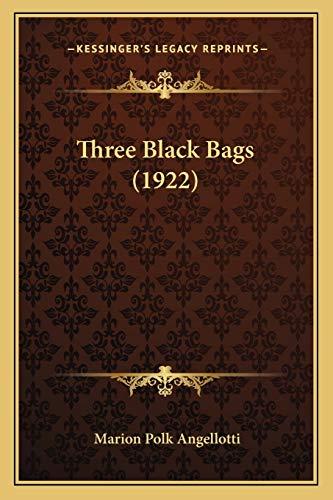 9781167230073: Three Black Bags (1922)