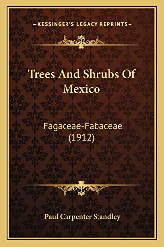 9781167230080: Trees And Shrubs Of Mexico: Fagaceae-Fabaceae (1912)