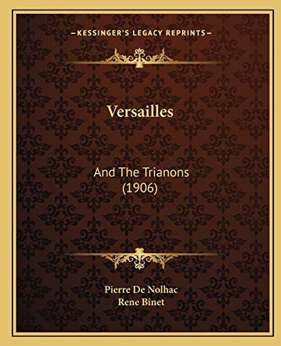 9781167230516: Versailles: And The Trianons (1906)