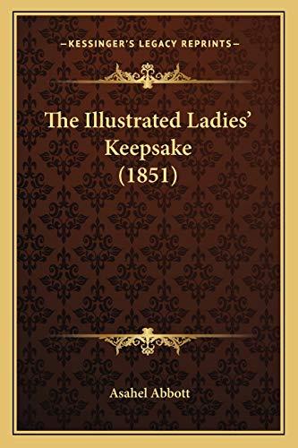 9781167232589: The Illustrated Ladies' Keepsake (1851)