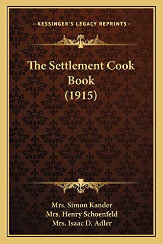9781167240669: The Settlement Cook Book (1915)