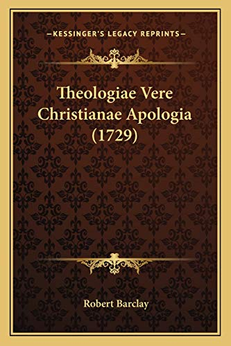 9781167241291: Theologiae Vere Christianae Apologia (1729) (Latin Edition)
