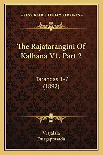 9781167248924: The Rajatarangini Of Kalhana V1, Part 2: Tarangas 1-7 (1892) (Sanskrit Edition)