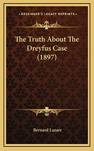 9781167255359: The Truth About The Dreyfus Case (1897)