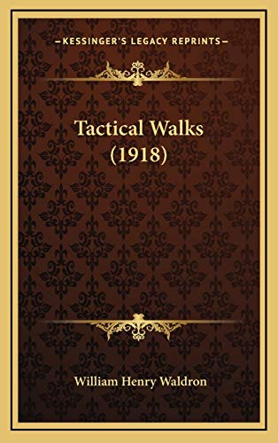 9781167256653: Tactical Walks (1918)