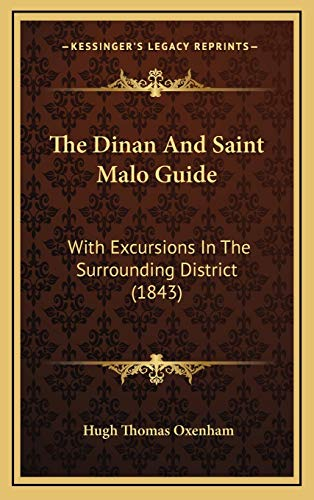 9781167259654: The Dinan and Saint Malo Guide: With Excursions in the Surrounding District (1843)