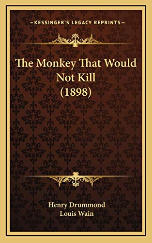 9781167259814: The Monkey That Would Not Kill (1898)