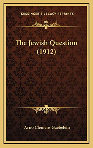 9781167262951: The Jewish Question (1912)