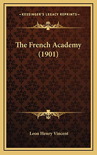 9781167266393: The French Academy (1901)