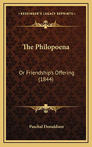 9781167267383: The Philopoena: Or Friendship's Offering (1844)