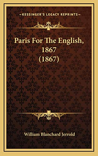 9781167270055: Paris For The English, 1867 (1867)